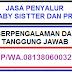 Jasa Penyalur Baby Sitter dan PRT Berpengalaman WA.081380600322