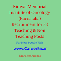 Kidwai Memorial Institute of Oncology (Karnataka) Recruitment for 33 Teaching & Non Teaching Posts
