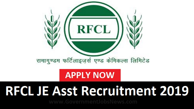 RFCL JE Assistant Recruitment 2019 for 53 Posts Apply Online