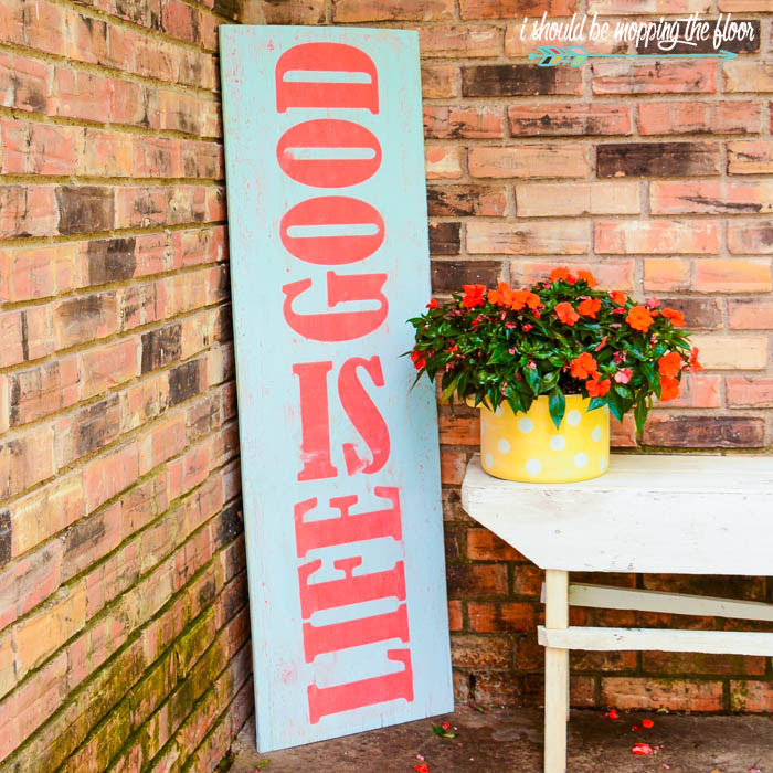 Vintage Patio Sign | Old board turned into a fun, LIFE IS GOOD Vintage Patio Sign