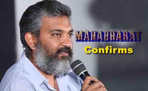 Rajamouli Confirms Mahabharata