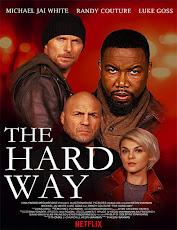 pelicula El Camino Difícil (The Hard Way) (2019)