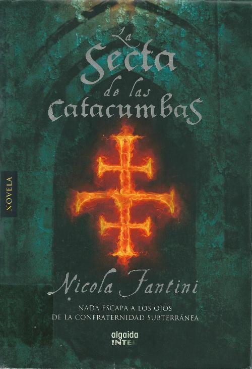 La secta de las catacumbas – Nicola Fantini