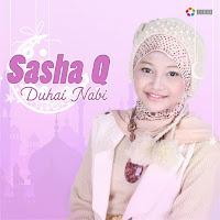 Lirik Lagu Sasha Q Duhai Nabi