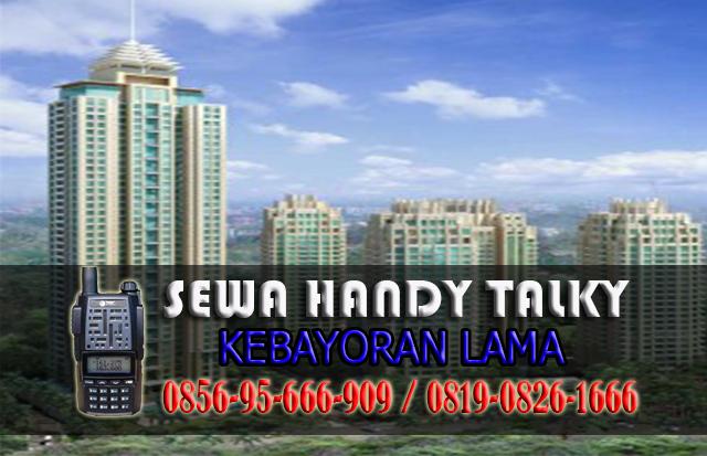 Pusat Sewa HT Kebayoran Lama Pusat Rental Handy Talky Area Kebayoran Lama