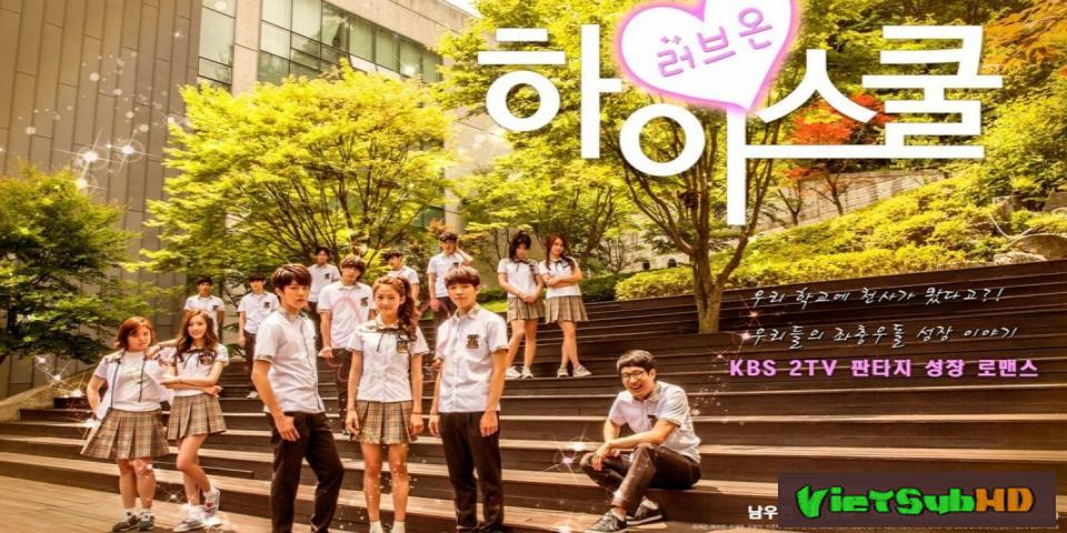 Phim Tình Yêu Học Đường (tình Yêu Tuổi Học Trò) Hoàn tất (20/20) VietSub + TM HD | Hi! School - Love On (high School Love On) 2014