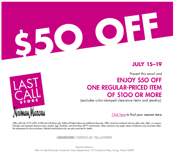 Last Call by Neiman Marcus coupon codes, sales, and deals are waiting to bring the runway to your doorstep. And did we mention free shipping?