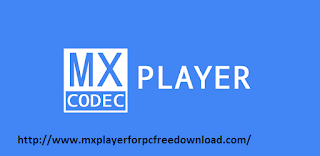 Download Mx Player for Codec