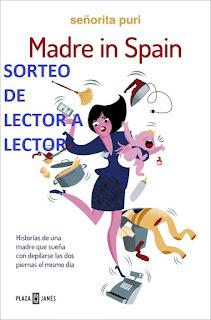 "SORTEO ""MADRE IN SPAIN"" - SEÑORITA PURI"