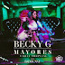 Becky G Ft. Bad Bunny – Mayores (Urban Tropical)