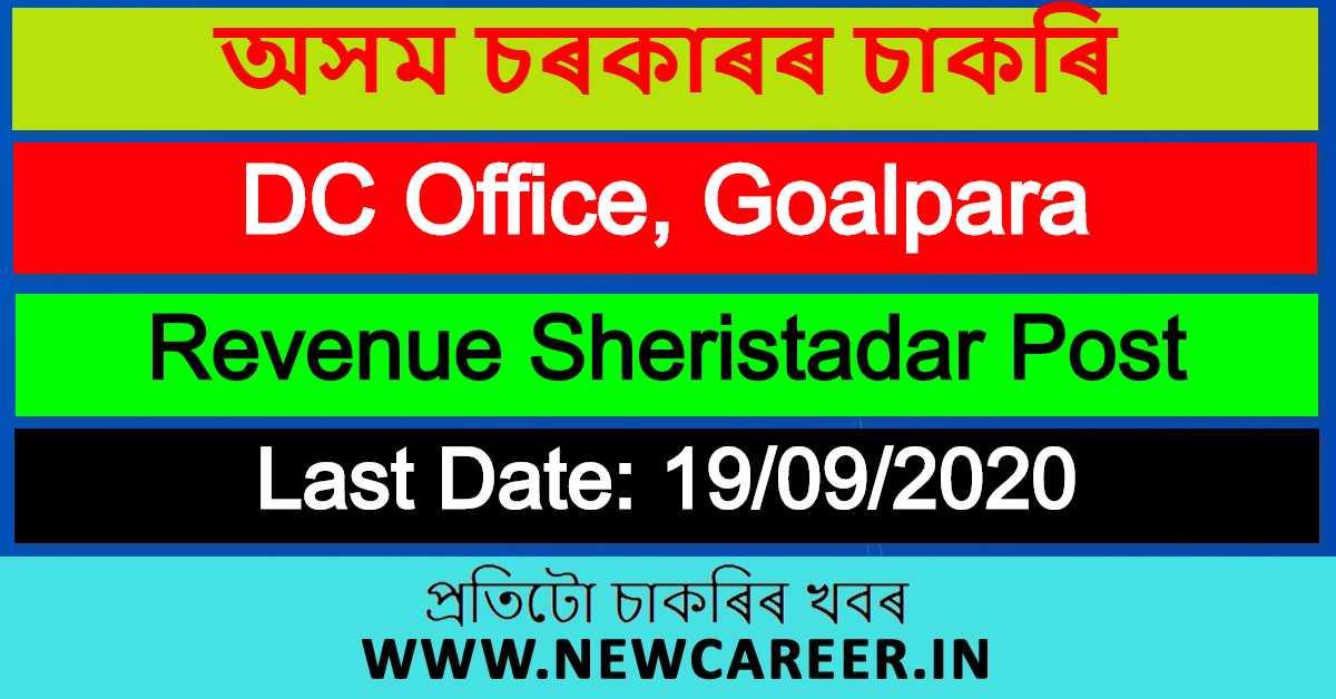 DC Office Recruitment 2020, Goalpara: Apply For Revenue Sheristadar Post