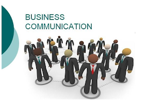 Business Communication and its explanation