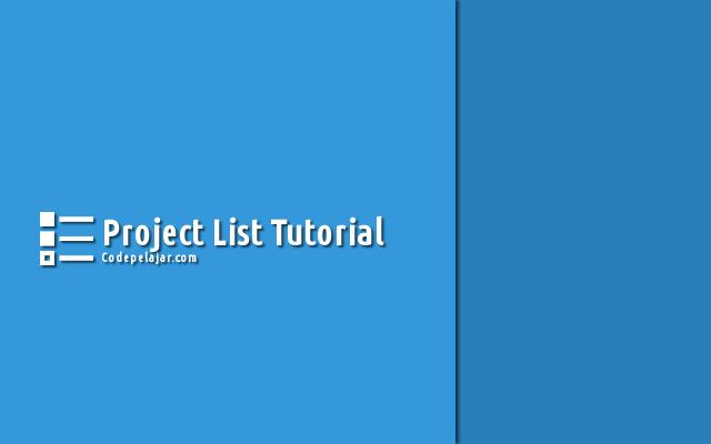 Tutorial Membuat Project List