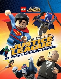 LEGO DC Super Heroes: Justice League - Attack Of The Legion Of Doom! | Bmovies