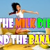 How To Lose Weight With Banana And Milk Diet