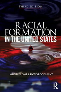 omi and winant racial formation Racial formation racial formation was coined by sociologists michael omi and howard winant in the first edition of their book racial formation in the united states in 1986 - now in its third.