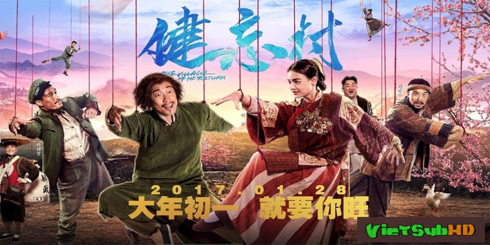 Phim Ngôi Làng Hạnh Phúc VietSub HD | The Village Of No Return 2017