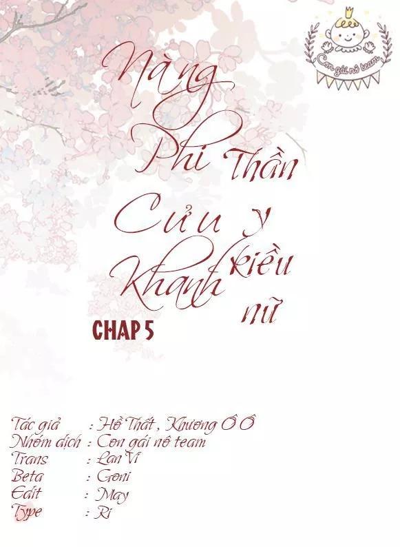 Nàng Phi Cửu Khanh - Thần Y Kiều Nữ chap 5 - Trang 2