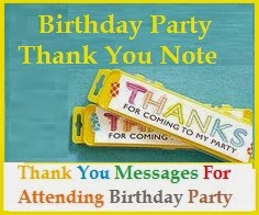 Thank you messages thank you messages for attending birthday party sending a thank you note to friends colleagues or relatives for attending your birthday party is one way of making them feel special and sharing the joy expocarfo Choice Image