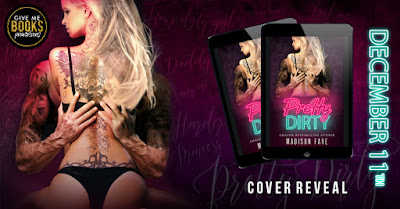 Cover Reveal: Pretty Dirty by Madison Faye