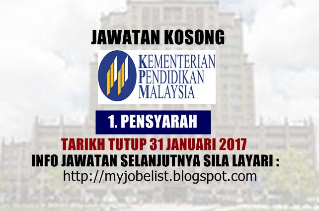 Jawatan Kosong Kementerian Pendidikan Malaysia (MOE) Januari 2017