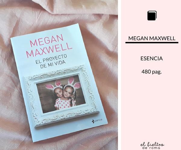 proyecto-vida-megan-maxwell