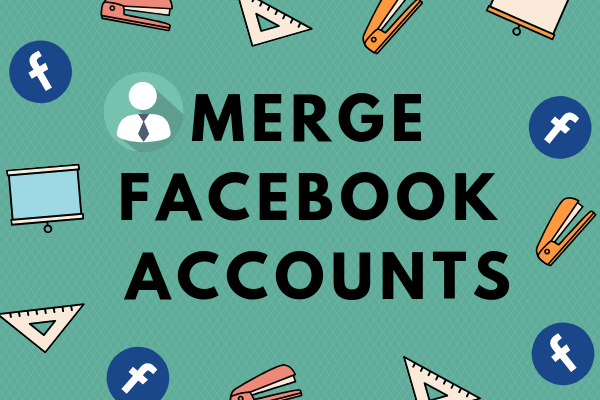 Merge Facebook Accounts
