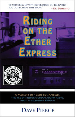 Riding_on_the_Ether_Express_A_Memoir_of_1960s_Los_Angeles_the_Rise_of_Freeform_Underground_Radio_and_the_Legendary_KPPC_FM,PSYCHEDELIC-ROCKNROLL,BOOK