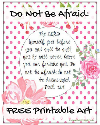 Do Not Be Afraid Free Printable - Authentic in My Skin - authenticinmyskin.com
