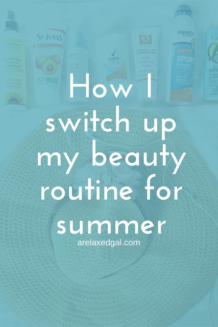 How I swtich up my beauty routine for summer | arelaxedgal.com