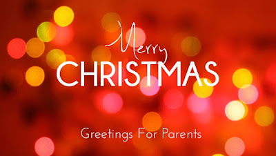 Merry Christmas Greetings For Parents
