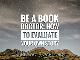 Be a Book Doctor: How to Evaluate Your Own Story