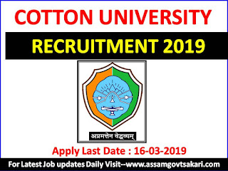 Cotton University Recruitment 2019 : Technical Assistant/Electrician cum Caretaker (Last Date-16-03-2019)