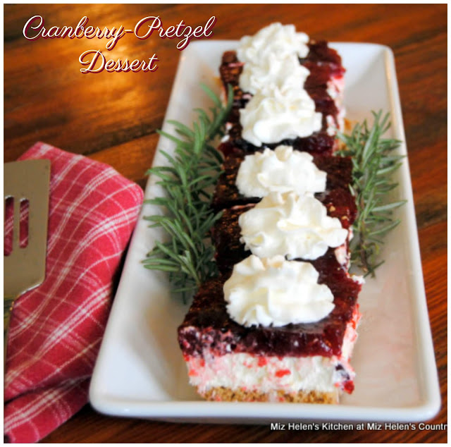 Cranberry-Pretzel Dessert at Miz Helen's Country Cottage