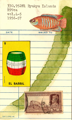 Anaïs Nin Henry Miller tropical fish loteria mexican lottery card el barril barrel india postage stamp steam engine train library due date card Dada Fluxus mail art collage