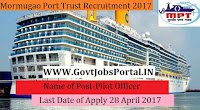 Mormugao Port Trust Recruitment 2017– Pilot Officer