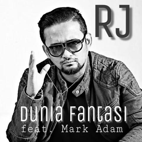 RJ - Dunia Fantasi (feat. Mark Adam) MP3