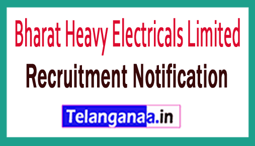 Bharat Heavy Electricals Limited (BHEL) Recruitment Notification
