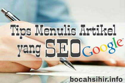 Cara Menulis Artikel Agar Mudah Diindex Google