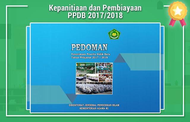 Kepanitiaan dan Pembiayaan PPDB 2017/2018