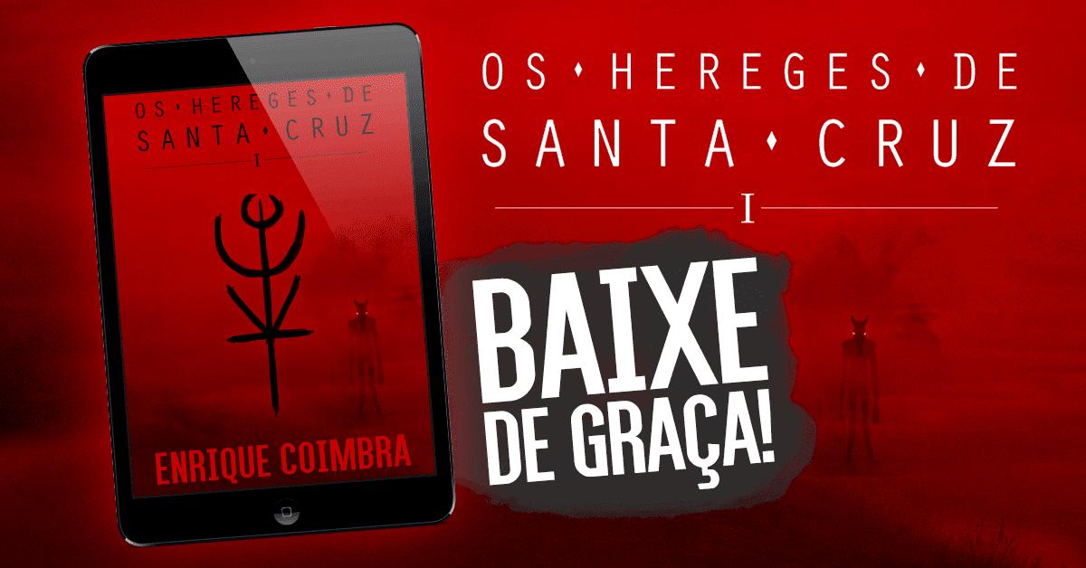 """Livro """"Os Hereges de Santa Cruz"""""""
