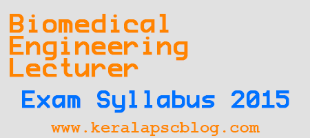 Lecturer in Biomedical Engineering Exam Syllabus 2015