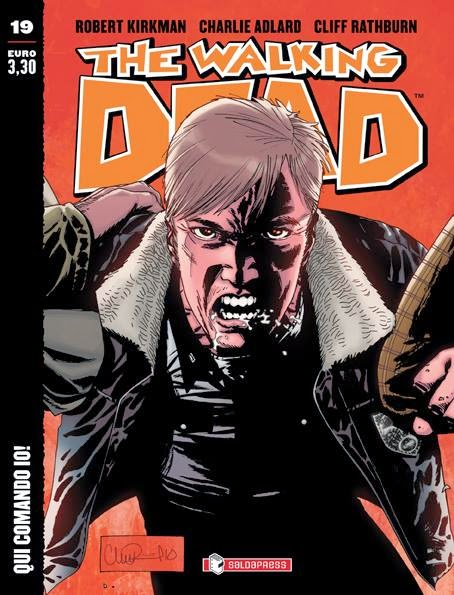 The Walking Dead #19: Qui comando io!