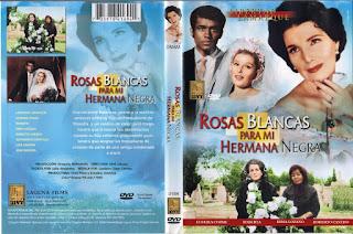 Carátula dvd: Rosas blancas para mi hermana negra (1970)