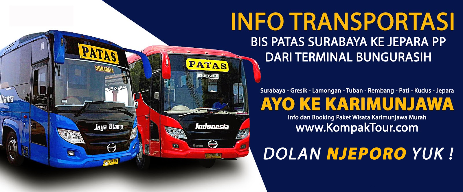 INFO TRANSPORTASI TRAVEL / BUS KE JEPARA | Open Trip Travel Paket