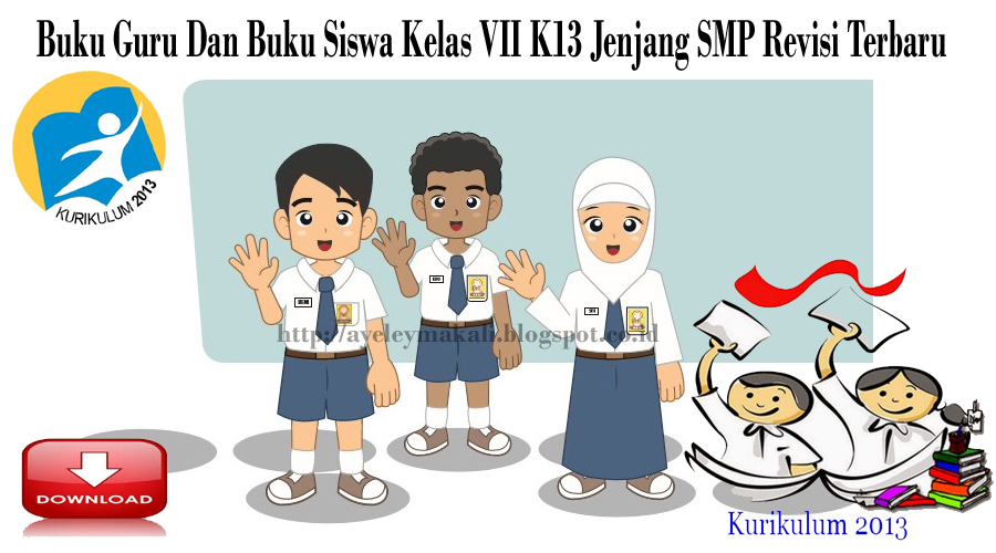 http://ayeleymakali.blogspot.co.id/2017/06/buku-guru-dan-buku-siswa-kelas-vii-k13.html