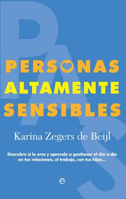 LIBRO - Personas Altamente Sensibles  Karina Zegers de Beijl (13 Septiembre 2016)  Edición papel & digital ebook kindle  AUTOAYUDA | Comprar en Amazon España