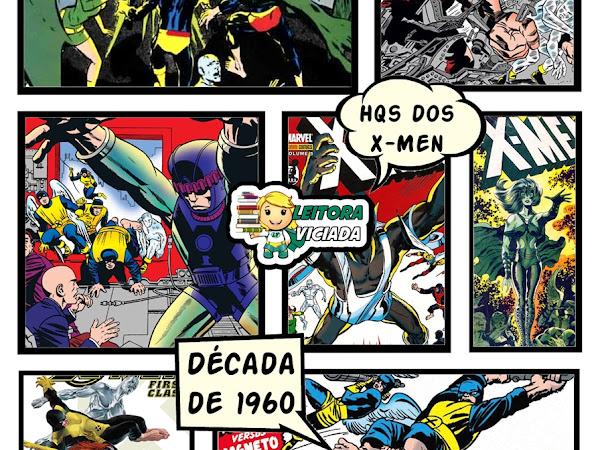 Dicas de leitura: as HQs mais importantes dos X-Men - Anos 1960