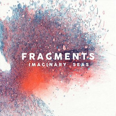 Fragments – Imaginary Seas Patchrock et L'Autre Distribution.