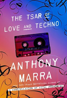 fuelled by fiction, fueled by fiction, book blog, book reviews, books, Anthony Marra, a constellation of vital phenomenon, the tsar of love and techno